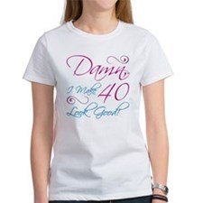 40th Birthday Humor Tee