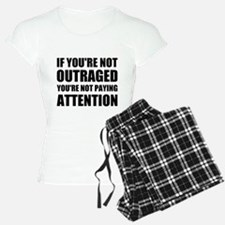 If You're Not Outraged Pajamas