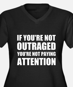 If You're Not Outraged Women's Plus Size V-Neck Da