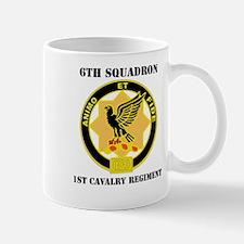 DUI - 6th Sqdrn - 1st Cav Regt with Text Mug