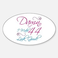 44th Birthday Humor Decal