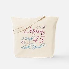 45th Birthday Humor Tote Bag