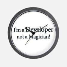 I'm a Developer not a Magicia Wall Clock