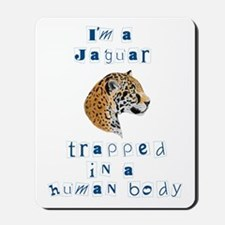 I'm a Jaguar Mousepad