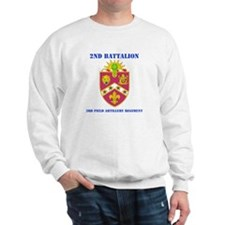 DUI - 2nd Bn - 3rd FA Regt with Text Sweatshirt