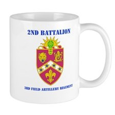 DUI - 2nd Bn - 3rd FA Regt with Text Mug