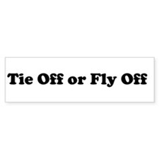 Tie Off or Fly Off (Bumper 10 pk)