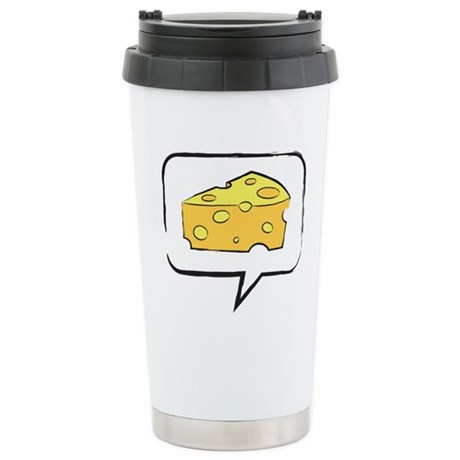 "WTD: Say ""CHEESE"" Stainless Steel Travel Mug"
