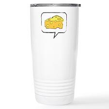 "WTD: Say ""CHEESE"" Travel Mug"