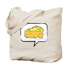 "WTD: Say ""CHEESE"" Tote Bag"