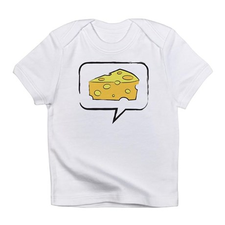 """WTD: Say """"CHEESE"""" Infant T-Shirt"""