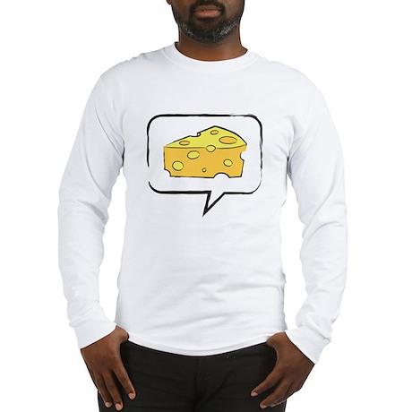 "WTD: Say ""CHEESE"" Long Sleeve T-Shirt"