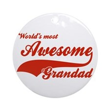 World's Most Awesome Grand dad Ornament (Round)