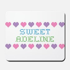 Sweet ADELINE Mousepad