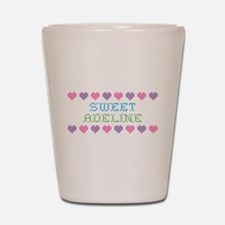 Sweet ADELINE Shot Glass
