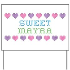 Sweet MAYRA Yard Sign