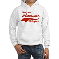 World's Most Awesome Ranger Hooded Sweatshirt
