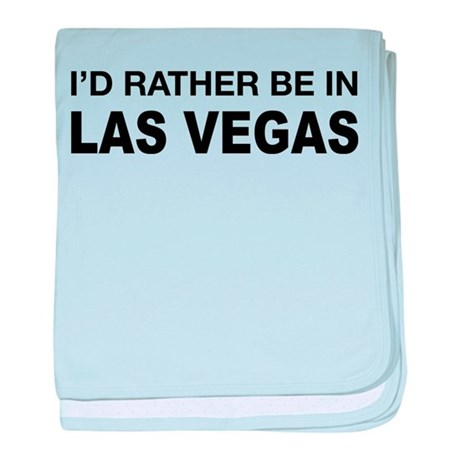I'd rather be in Las Vegas baby blanket