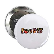 """Foodie, food drink lover 2.25"""" Button (10 pack)"""