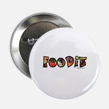 "Foodie, food drink lover 2.25"" Button"
