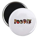 Foodie, food drink lover Magnet