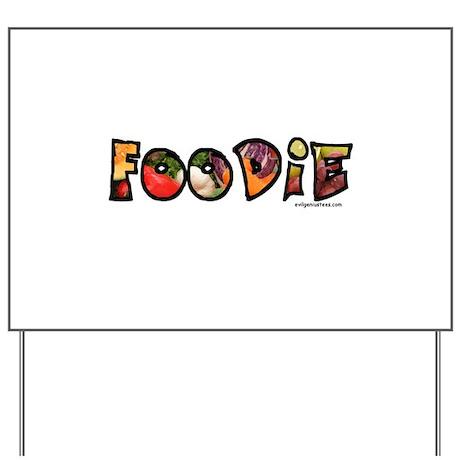 Foodie, food drink lover Yard Sign