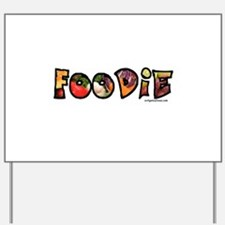 Foodie, food drink lover Yard Sign