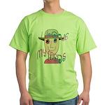 I Love My Meds Green T-Shirt