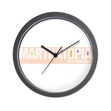 MARTHATOPIA - It's a Good Place!  Wall Clock