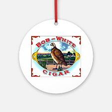 Bob White Cigar Label Ornament (Round)