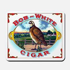 Bob White Cigar Label Mousepad