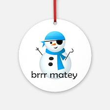 Brrr Matey! Ornament (Round)