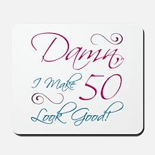 50th Birthday Humor Mousepad