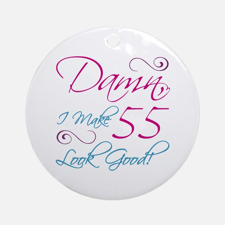 55th Birthday Humor Ornament (Round)
