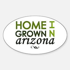 'Home Grown In Arizona' Decal