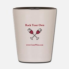 Rack Your Own Shot Glass
