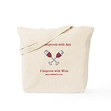 I Improve with Wine Tote Bag