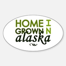 'Home Grown In Alaska' Decal