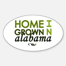 'Home Grown In Alabama' Decal