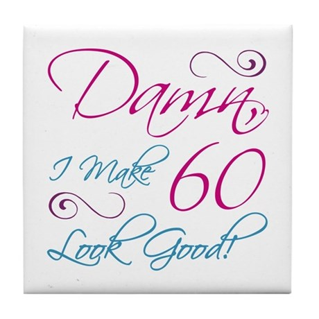 60th Birthday Humor Tile Coaster