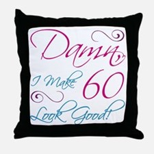 60th Birthday Humor Throw Pillow