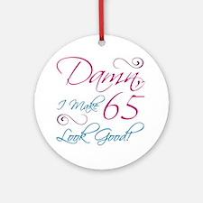 65th Birthday Humor Ornament (Round)