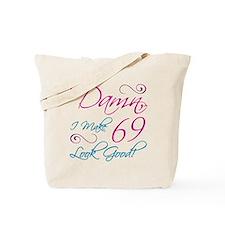 69th Birthday Humor Tote Bag