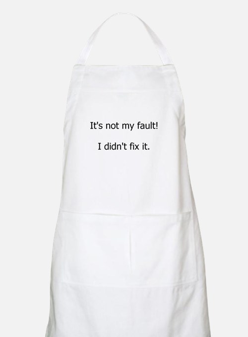 Not My Fault Apron