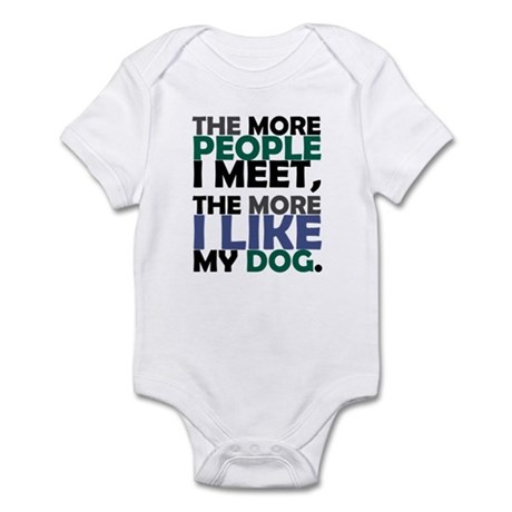 'The More People I Meet...' Infant Bodysuit