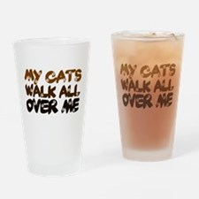 'Walk All Over Me' Drinking Glass