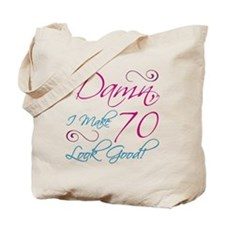 70th Birthday Humor Tote Bag