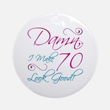 70th Birthday Humor Ornament (Round)