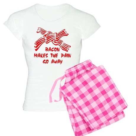 Bacon Makes Pain Go Away Women's Light Pajamas