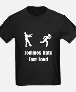 Zombies Hate Fast Food T
